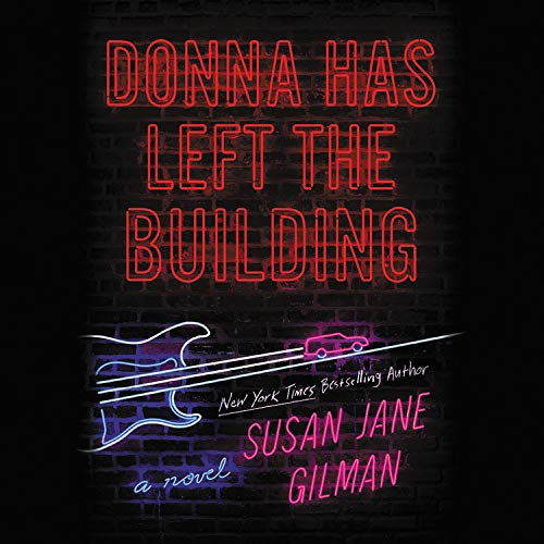 Donna Has Left the Building Audiobook By Susan Jane Gilman cover art