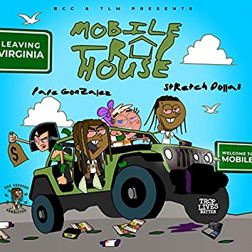 Mobile Traphouse