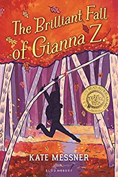 The Brilliant Fall of Gianna Z. by [Kate Messner]