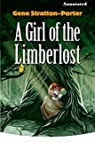A Girl of the Limberlost Annotated (English Edition)