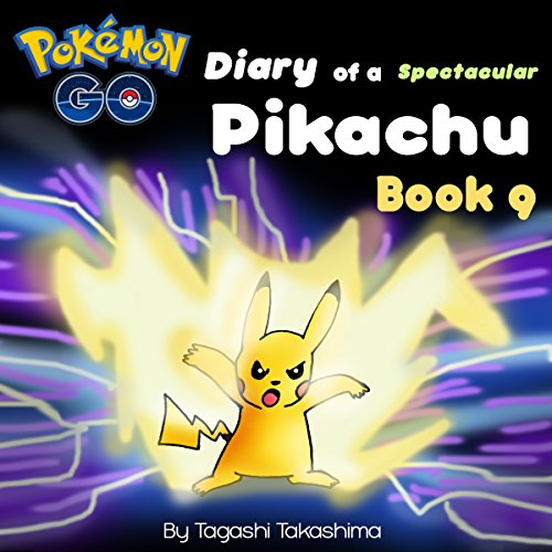 Pokemon Go: Diary of a Spectacular Pikachu audiobook cover art