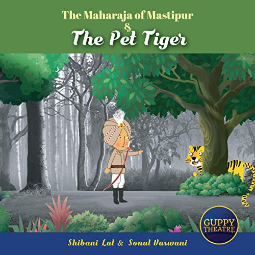 The Maharaja of Mastipur & the Pet Tiger cover art