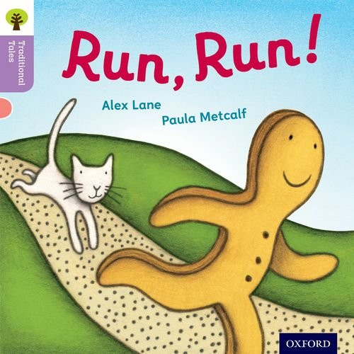 Oxford Reading Tree Traditional Tales: Level 1+: Run, Run! (Traditional Tales. Stage 1+)の詳細を見る