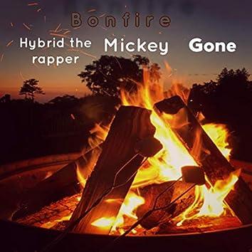 Bonfire (feat. Mickey & Gone)