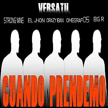 Cuando Prendemos (feat. El Jhon, Crazy Iban, Omegraf05 & Big R)