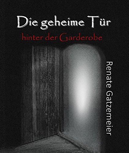 Die geheime Tür hinter der Garderobe