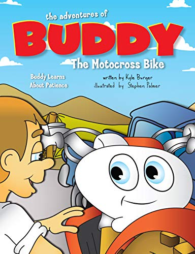 The Adventures of Buddy the Motocross Bike: Buddy Learns Patience (English Edition)