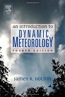 An Introduction to Dynamic Meteorology (Volume 88)