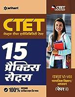 15 Practice Sets CTET Paper-2 Samajik Addhyyan/Vigyan shikshak ke liye Class 6 to 8 2020