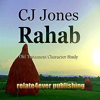 Rahab Character Study (Old Testament Character Study)
