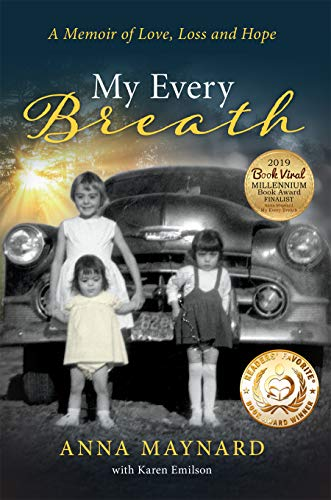 Book: My Every Breath - A memoir of love, loss and hope by Anna Maynard with Karen Emilson