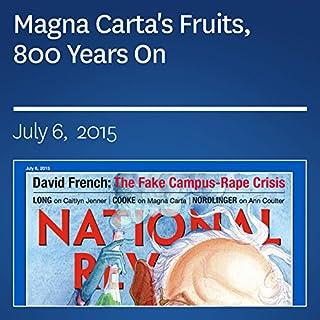 Magna Carta's Fruits, 800 Years On                   De :                                                                                                                                 Charles C.W. Cooke                               Lu par :                                                                                                                                 Mark Ashby                      Durée : 9 min     Pas de notations     Global 0,0