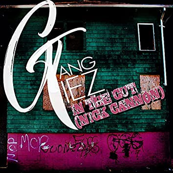 In The Cut/Nick Cannon (feat. GTA, Teezo & Op Drop)