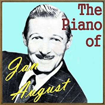 The Piano of Jan August