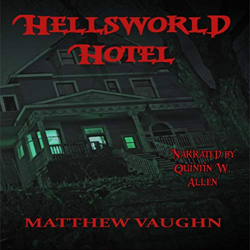 Hellsworld Hotel
