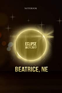 6x9 inch Lined Journal Notebook beatrice Nebraska Total Solar Eclipse 2017: 6x9 inch, 114 Pages, Budget Tracker, Hour, Pla...