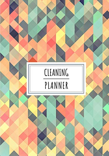 Cleaning Planner: House Cleaner Log Book | Keep Track and Review All Details About Your Daily Cleaning sessions | Record Date, Stains, Clean Check, ... On 100 Detailed Sheets | Cleaners Notebook