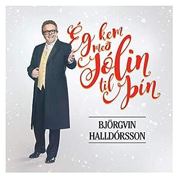 Ég kem með jólin til þín