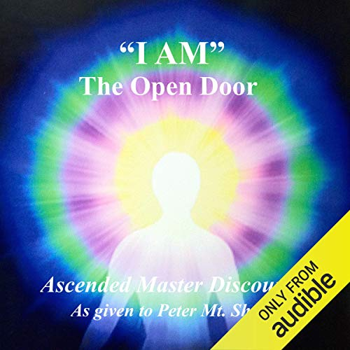 I Am the Open Door Audiobook By Ascended Masters cover art