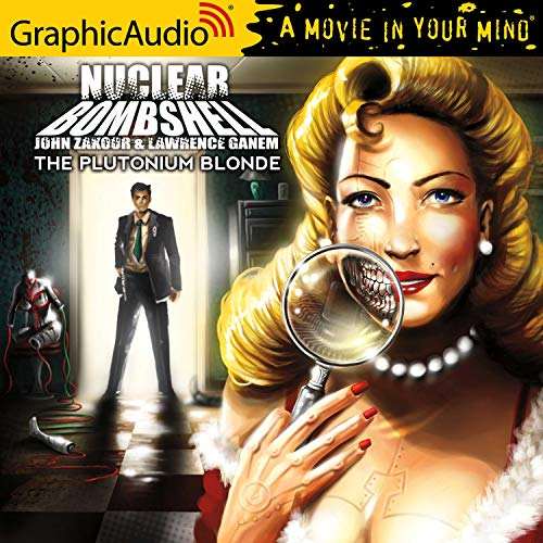 The Plutonium Blonde [Dramatized Adaptation] cover art