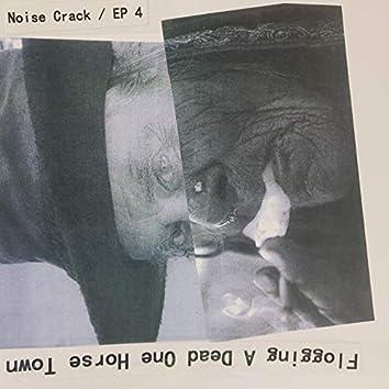Noise Crack / EP 4