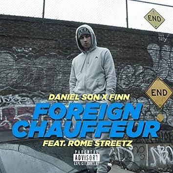 Foreign Chauffeur (feat. Rome Streetz)