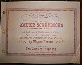 Music Scrapbook : A Collection of Songs, Hymns, Poems, Pictures & Miscellany from The Music Scrapbook Radio Program