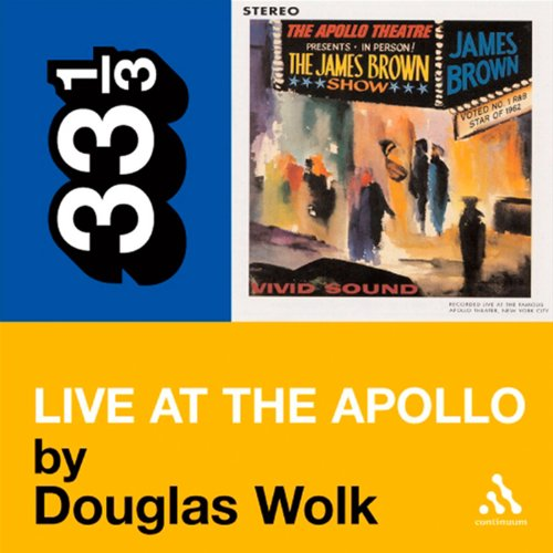 James Brown's 'Live at the Apollo' (33 1/3 Series) cover art