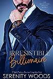 The Irresistible Billionaire (The Billionaire Princes Book 1) (English Edition)