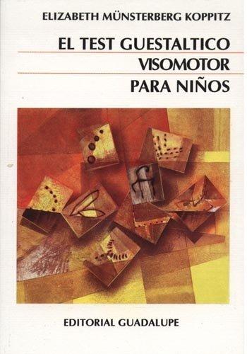 Test Guestaltico Visomotor Para Ninos (Spanish Edition)