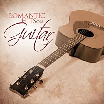 Romantic Hits on Guitar