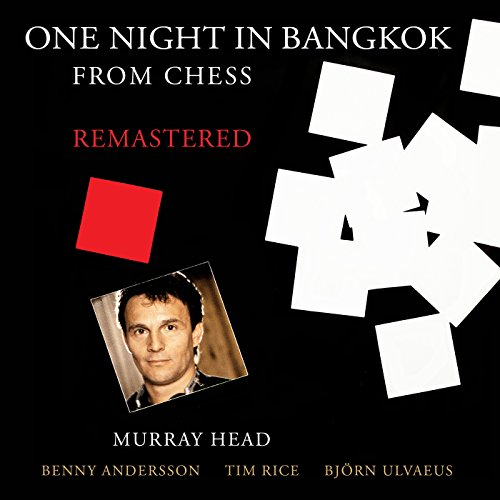 """One Night In Bangkok (From """"Chess"""" / Remastered 2016)"""