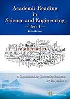 Academic Reading in Science and Engineering -Book 1- Revised Edition