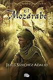 El Mozrabe (B DE BOLSILLO)