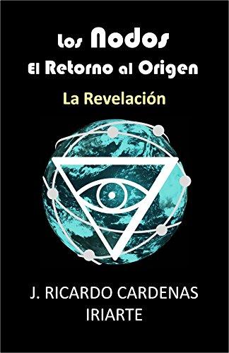Los Nodos, el retorno al origen: La revelación