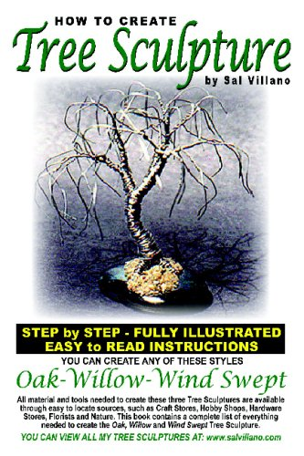 How To Create Tree Sculpture: Step By Step Instructions - Fully Illustrated