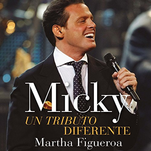 Micky: un tributo diferente [Micky: A Different Tribute] audiobook cover art
