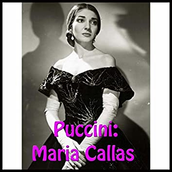 Puccini: Maria Callas