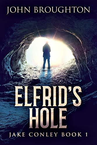 Elfrid's Hole by Broughton, John ebook deal