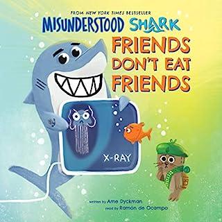 Misunderstood Shark: Friends Don't Eat Friends cover art
