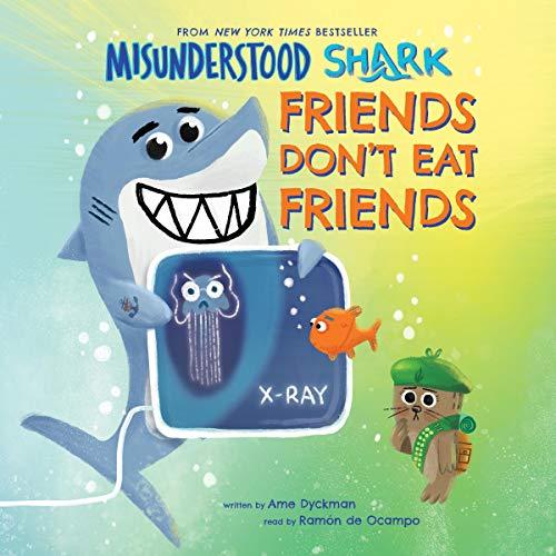 Misunderstood Shark: Friends Don't Eat Friends audiobook cover art