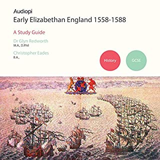 Early Elizabethans 1558-1588 GCSE History                   By:                                                                                                                                 Glyn Redworth,                                                                                        Christopher Eades                               Narrated by:                                                                                                                                 Alexander Piggins,                                                                                        Zoe Lambrakis                      Length: 3 hrs and 4 mins     2 ratings     Overall 4.5