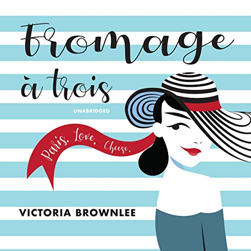 Image result for fromage a trois victoria brownlee