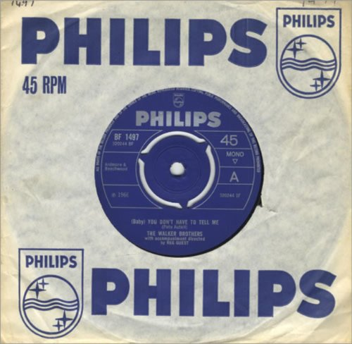 """(Baby) You Don't Have To Tell Me - Walker Brothers 7"""" 45"""