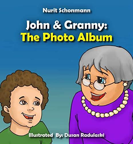 John & Granny: The Photo Album (Children's Picture Book Story 3) (English Edition)