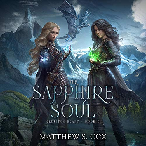 The Sapphire Soul Audiobook By Matthew S. Cox cover art
