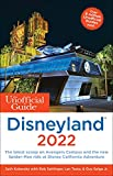 The Unofficial Guide to Disneyland 2022 (The Unofficial Guides)