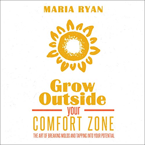 Grow Outside Your Comfort Zone Titelbild