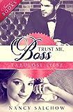 Trust me, Boss: Tabulose Liebe
