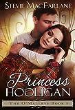 Princess Hooligan (The O'Malleys Book 7)
